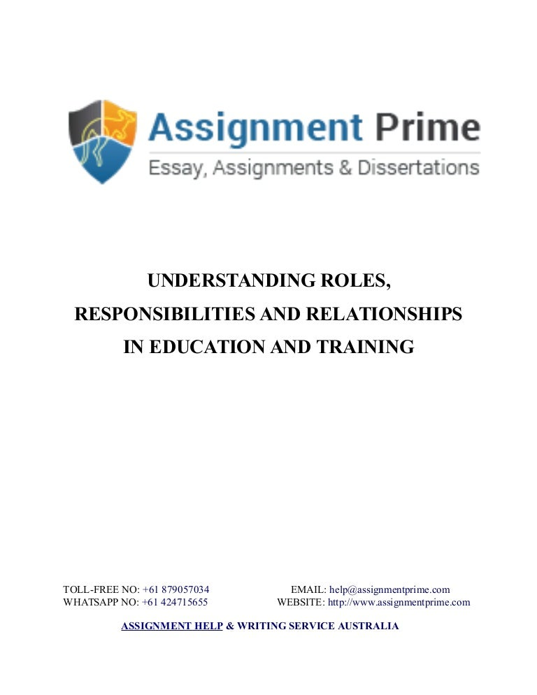 understanding roles responsibilities and relationships in This is the second extract from this week's book of the week a complete guide to the level 4 certificate in education and teaching by lynn machin, duncan hindmarsh, sandra murray and tina richardson.