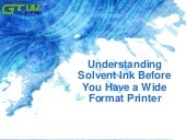 Understanding solvent ink before you have a wide