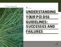 Understanding Your PCI DSS Guidelines: Successes and Failures
