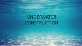 Underwater construction