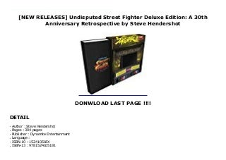 [NEW RELEASES] Undisputed Street Fighter Deluxe Edition: A 30th Anniversary Retrospective by Steve Hendershot