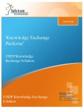 Knowledge Exchange Platform for UNDP - Case Study