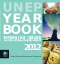 UNEP year book 2012 | Emerging issues in our global enviroment