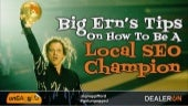 Big Ern's Tips on how to be a Local SEO Champion