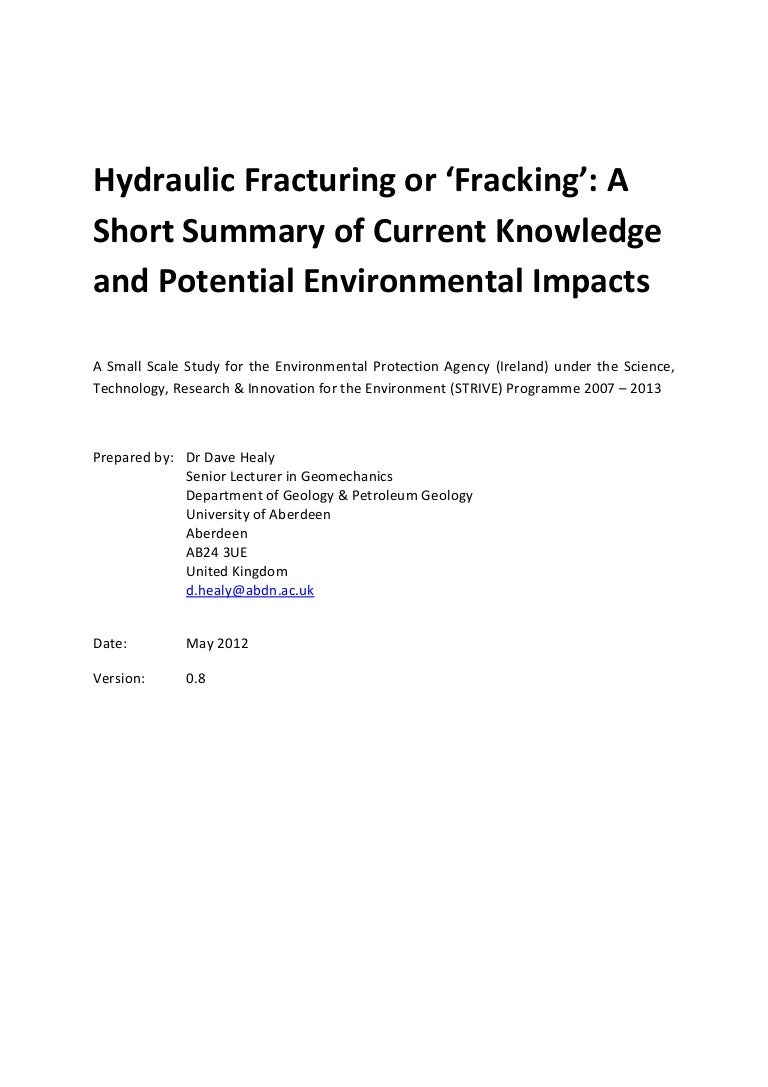 Hydraulic Fracturing Or Fracking A Short Summary Of Current Knowle