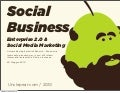 Enterprise 2.0 + social media marketing = social business?