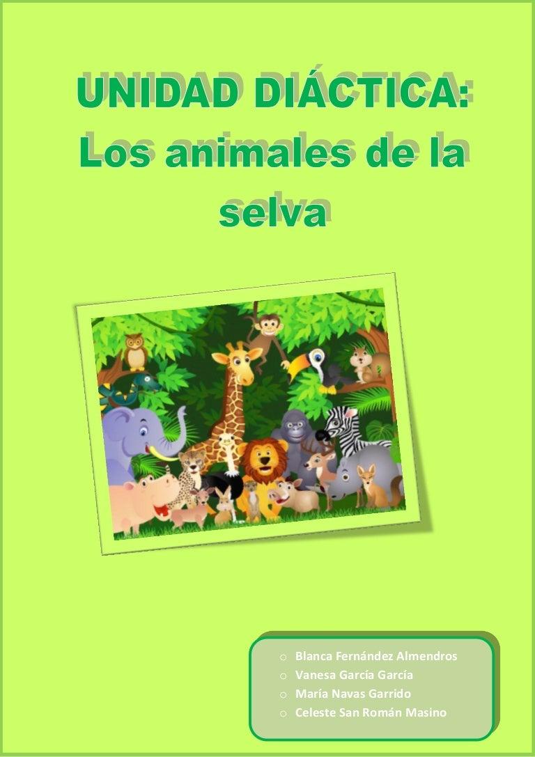 Unidad didáctica los animales de la selva