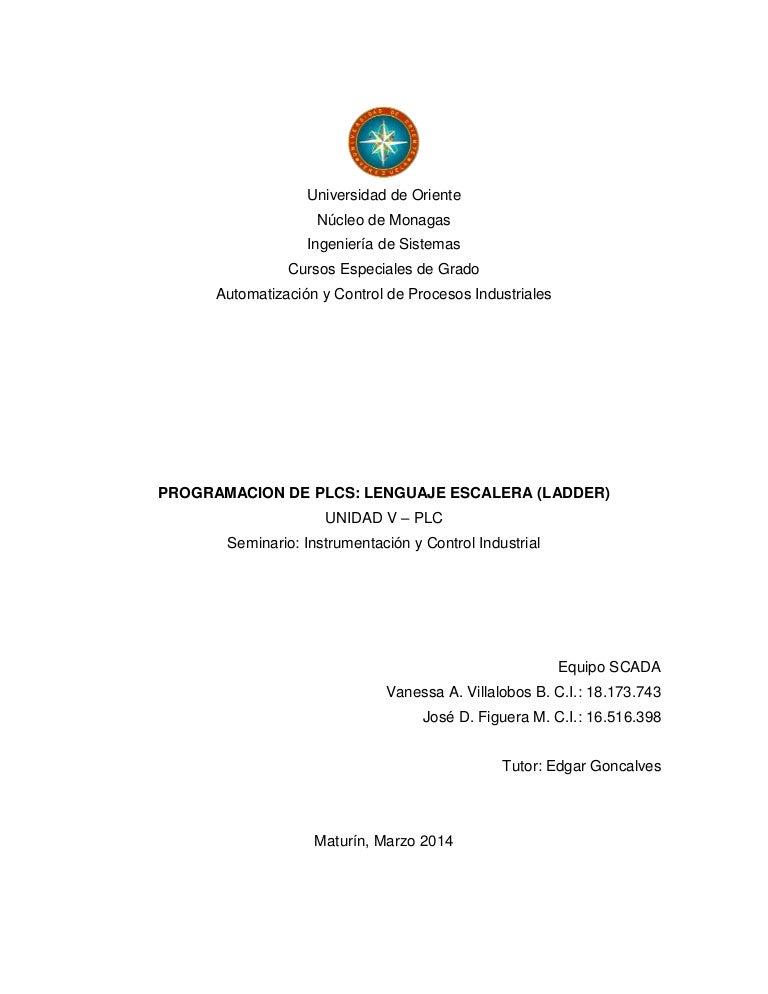 PROGRAMACIÓN DE PLCS: LENGUAJE ESCALERA