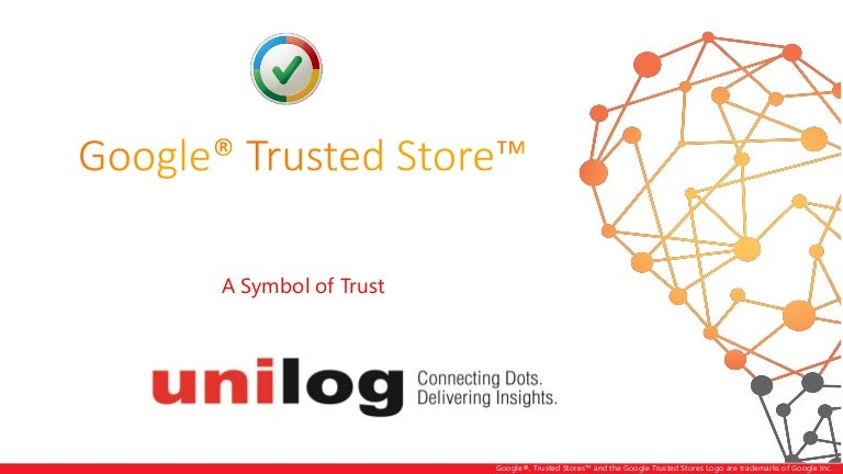 Google Trusted Store A Symbol Of Trust