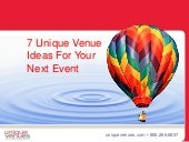 7 Unique Venue Ideas For Your Next Event