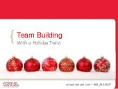 Team Building With a Holiday Twist
