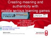 Creating meaning and authenticity with mobile serious learning games