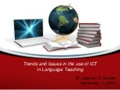 Trends and Issues in the use of ICT in Language Teaching