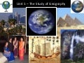 Unit 1, part 1, the study of geography