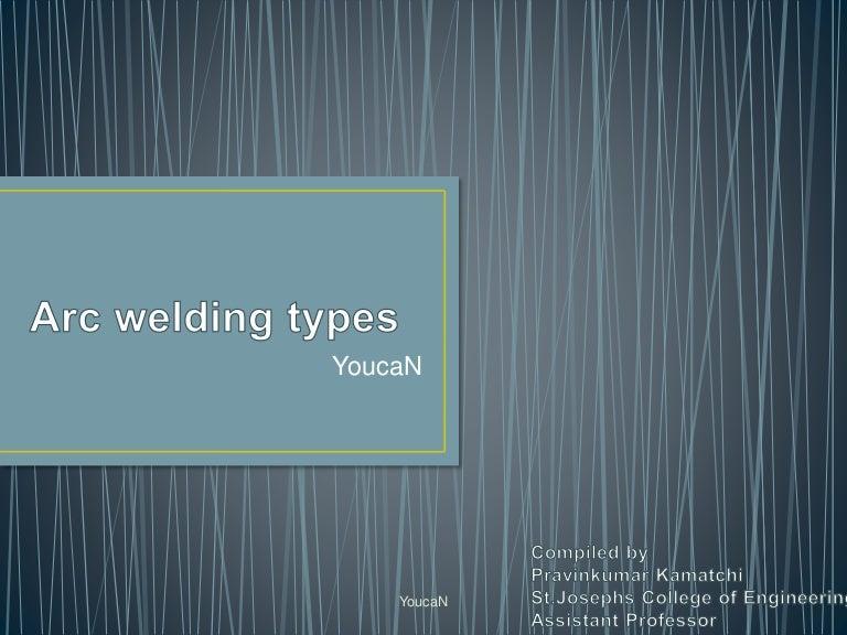 Unit2 2.3.Arc welding types( carbon,TIG &MIG )