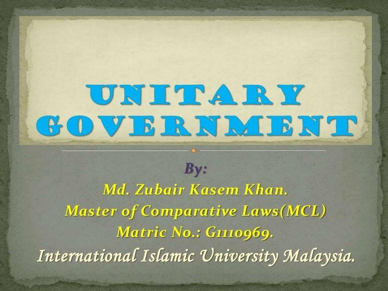 Unitary Government: The United Kingdom.