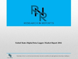 Outlook of United States Digital Data Loggers: Research Report during 2016-2021