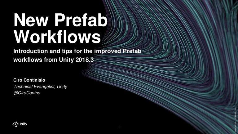 Introducing the New Prefab Workflow - Unite LA