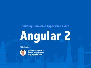 Building Universal Applications with Angular 2