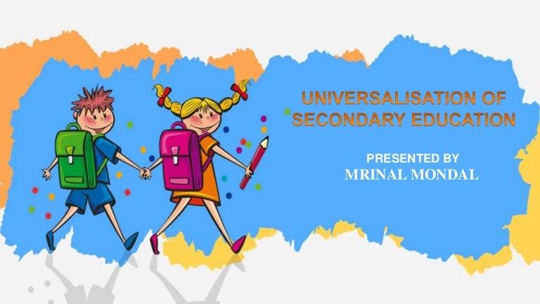 Universalization Of Secondary Education