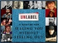Unlabel: 11 Quotes for Selling You Without Selling Out