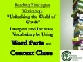 Unlocking the world of words context clues and word parts