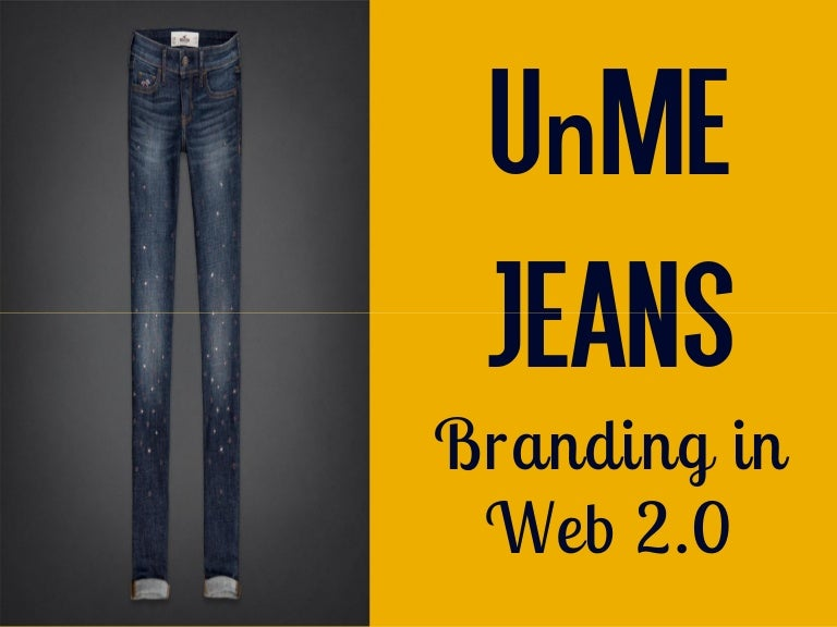analysis of unme jeans Unme jeans with the introduction of web 20, the brand manager of unme jeans, margaret foley, was trying to justify the amount spent by her on traditional advertisements and not on web 20 (avery and steenburgh, 2011.