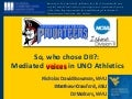 Mediated Voices in post-Katrina UNO athletics