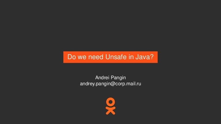 Do we need Unsafe in Java?