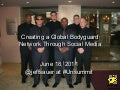 Creating a Global Bodyguard Network