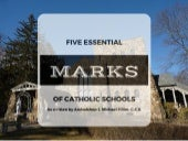 Five Essential Marks of Catholic Schools