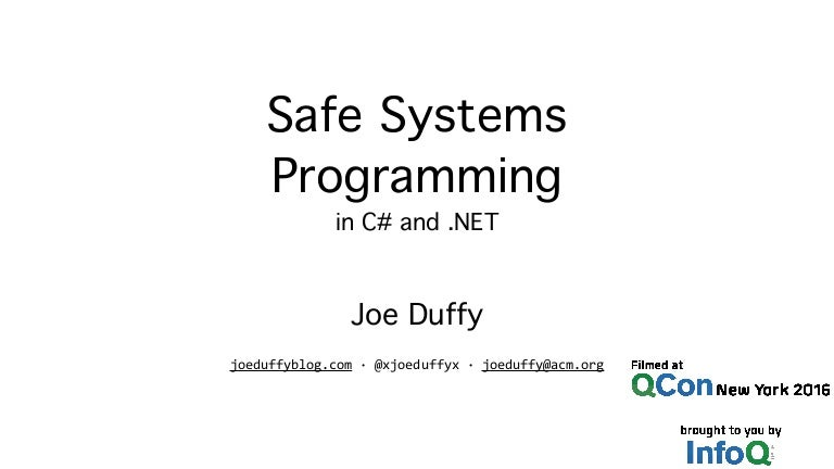 Safe Systems Programming in C# and  NET