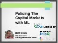 Policing the Stock Market with Machine Learning
