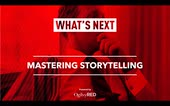 What's Next: Mastering the Craft of Storytelling [Recording]