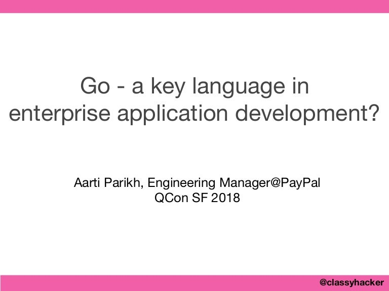 Go - A Key Language in Enterprise Application Development?