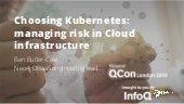 Choosing Kubernetes: Managing Risk in Cloud Infrastructure