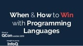 When and How to Win with New Programming Languages