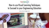 4 Learning Techniques to Succeed in your Engineering Education
