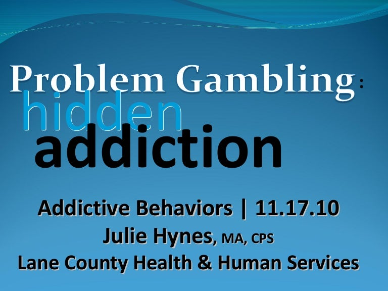 hotline ups addiction gambling