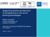 Supporting Teacher Development of Competences in the Use of Learning Technolofies By Diana Laurillard (2011)