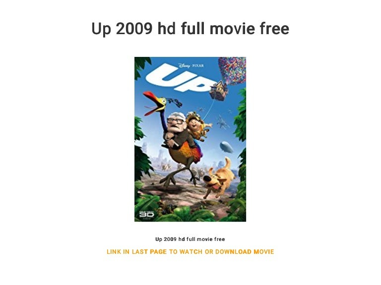 Up 2009 hd full movie free.
