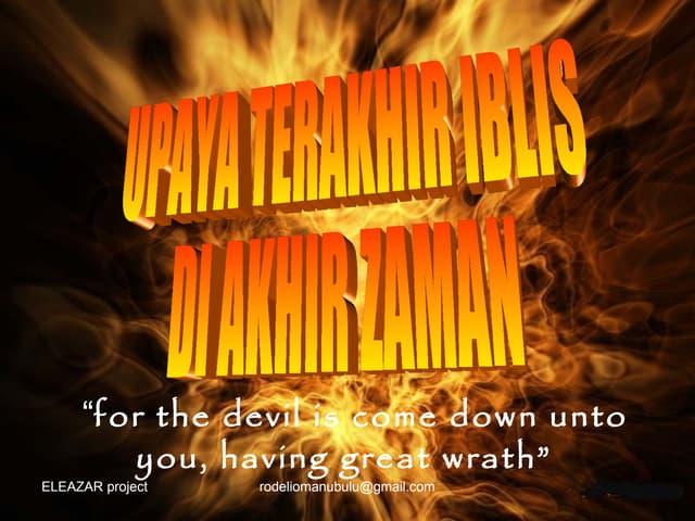 Upaya terakhir iblis di akhir zaman