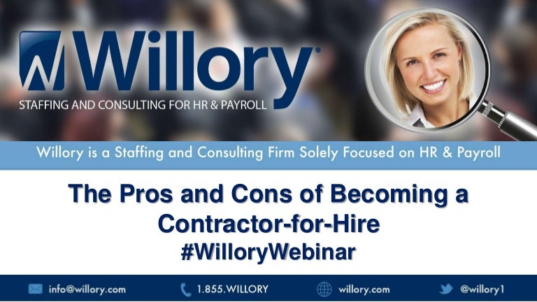 The Pros and Cons of Becoming a Contractor-For-Hire (by Willory)