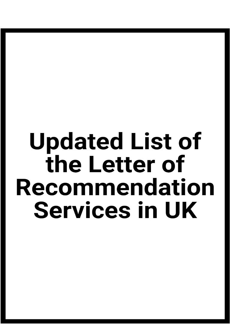 updated list of the letter of recommendation services in uk