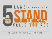 5 simple laws to help you stand out!