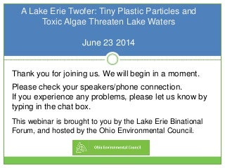 A Lake Erie Twofer: Tiny Plastic Particles and Toxic Algae Threaten Lake Waters