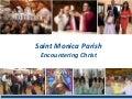 """Encountering Christ"" Part 2: St. Monica Pentecost Sunday Presentation."