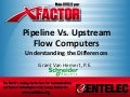 Upstream vs Pipeline Flow Computer