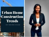 Urban Home Construction Trends