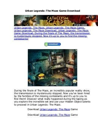 Urban Legends: The Maze Game Download